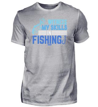 Witness My Skills In Fishing