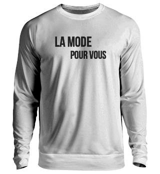 Unisex La Mode Sweatshirt Double